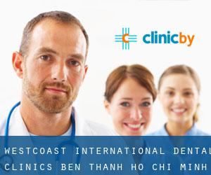 Westcoast International Dental Clinics - Ben Thanh (Ho Chi Minh City)